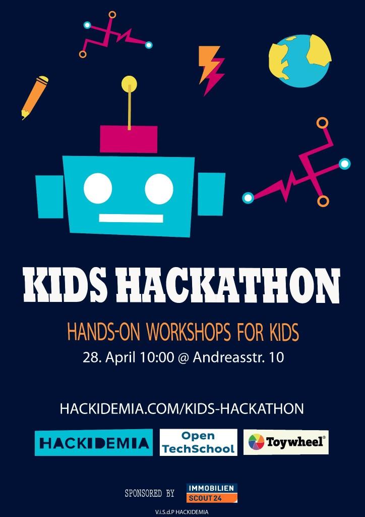 Poster Kids Hackathon Toyhweel HacKidemia OpenTechSchool